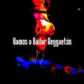 Vamos a bailar: Reggaetón de Various Artists