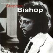 An Introduction To Stephen Bishop de Stephen Bishop