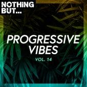 Nothing But... Progressive Vibes, Vol. 14 de Various Artists