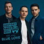 Blue Love van Gestört Aber GeiL