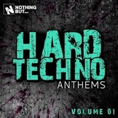 Nothing But... Hard Techno Anthems, Vol. 01 de Various Artists