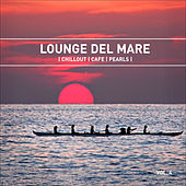 Lounge Del Mare 4 - Chillout Cafe Pearls by Various Artists