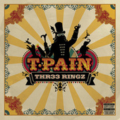 Three Ringz (Thr33 Ringz) (Expanded Edition) de T-Pain