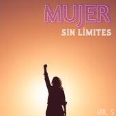 Mujer Sin Límites Vol. 5 de Various Artists