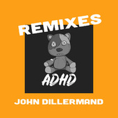John Dillermand (Remixes) von ADHD