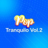 Pop Tranquilo Vol.2 by Various Artists