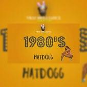 1980'S by Hatdogg