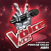 The Voice Kids - O Melhor Das Provas Cegas 2021 (Live) by Various Artists