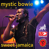 Sweet Jamaica by Mystic Bowie