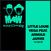 Life Goes On by Little Louie Vega