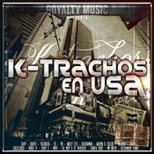 K-Trachos en Usa by Various Artists