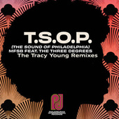 T.S.O.P. (The Sound of Philadelphia) (Tracy Young Remixes) by MFSB