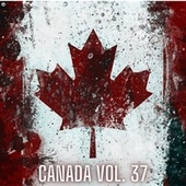 Canada Vol. 37 by Various Artists