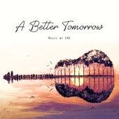 A Better Tomorrow (Instrumental Version) von Erfan Eme