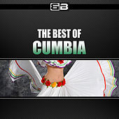 The Best of Cumbia by Various Artists