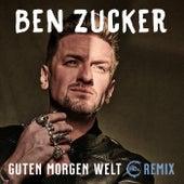 Guten Morgen Welt (HBz Remix) by Ben Zucker