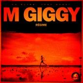 Regime by M Giggy