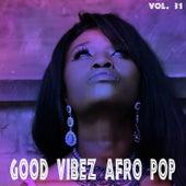 Good Vibez Afro Pop, Vol. 31 by Various Artists