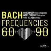 Bach Frequencies 60-90 by Julius Berger