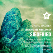 Wagner: Siegfried, WWV 86C (Remastered) [Live] by Various Artists