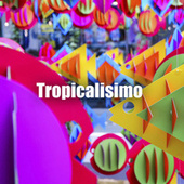 Tropicalisimo by Various Artists