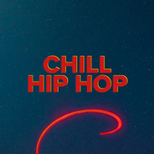 Chill Hip Hop de Various Artists