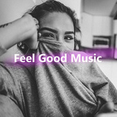 Feel Good Music fra Various Artists