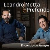 Encontro de Amigos de Leandro Motta