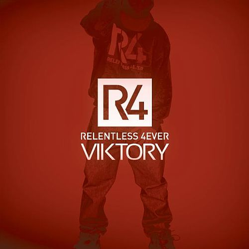 R4 (Relentless 4ever) by Viktory