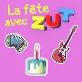 La fête avec ZUT by Zut