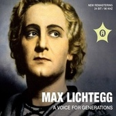 Max Lichtegg a Voice for Generations by Max Lichtegg