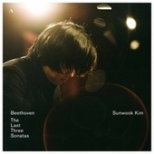 The Last Three Sonatas de Sun-Wook Kim