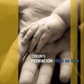 Hijos de Dios by Conjunto Redención