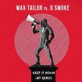 Keep It Movin (WT Remix) de Wax Tailor