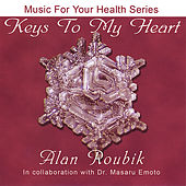 Keys To My Heart by Alan Roubik