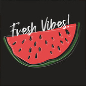 Fresh Vibes fra Various Artists