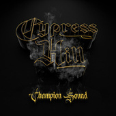 Champion Sound de Cypress Hill