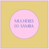 Mulheres do Samba von Various Artists