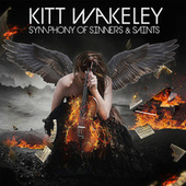 Symphony of Sinners and Saints by Kitt Wakeley