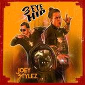 3 Eye Hip by Joey Stylez