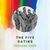 The Five Satins - Vintage Cafè fra The Five Satins