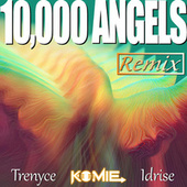10,000 Angels (Remix) de Komie