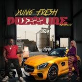 Pressure Season by Yung - Fresh