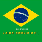 National Anthem of Brazil (Clarinet Version) by Band of Legends