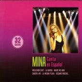 Canta en Español (32 Exitos) von Mina