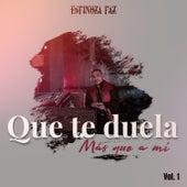 Que Te Duela Más Que a Mí, Vol. 1 (En Vivo) de Espinoza Paz