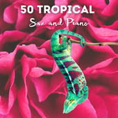 50 TROPICAL THE MOST LISTENED # 2021 von Francesco Digilio