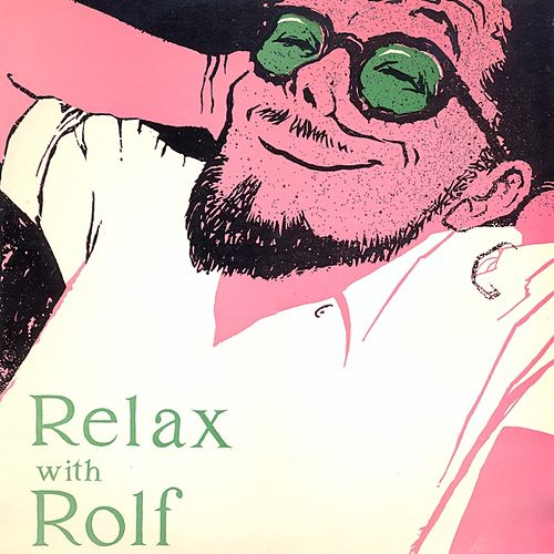 Relax With Rolf by Rolf Harris