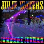 Jamboree Jukebox by Julie Waters
