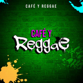 Café y Reggae by Various Artists